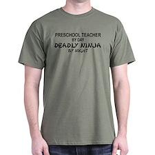 Preschool Teacher Deadly Ninja by Night T-Shirt