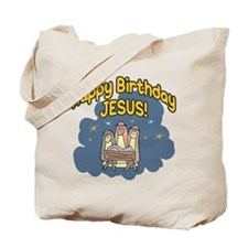 HAPPY BIRTHDAY JESUS! Tote Bag