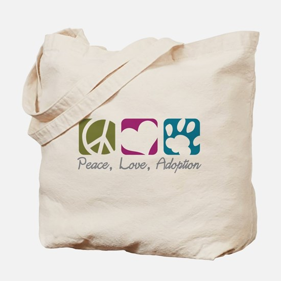 Peace, Love, Adoption Tote Bag
