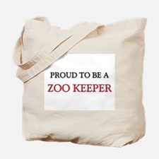 Proud to be a Zoo Keeper Tote Bag
