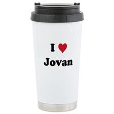 I love Jovan Travel Mug