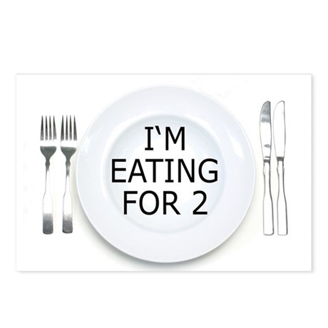 I'm eating for 2 - pregnancy Postcards (Package of
