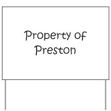Unique Preston Yard Sign