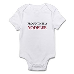 Proud to be a Yodeler Infant Bodysuit