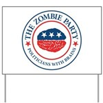 The Zombie Party Yard Sign