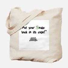 PUT YOUR SNAKE BACK Tote Bag