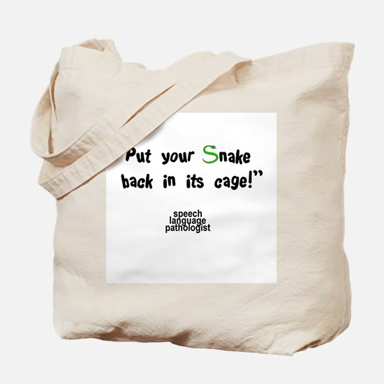 PUT YOUR SNAKE BACK Tote Bag