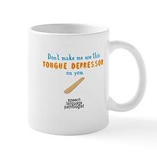 DON'T MAKE ME Small Mug