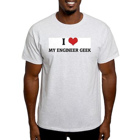 I Love my engineer geek Ash Grey T-Shirt