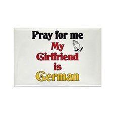 Pray for me my girlfriend is German Rectangle Magn
