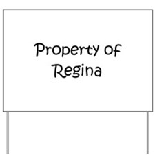 Unique Regina Yard Sign