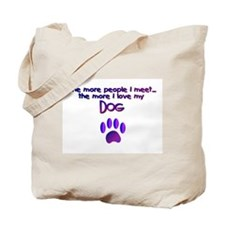 Dogs/Dog Quotes Tote Bag
