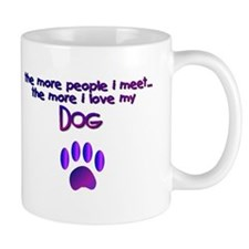 Dogs/Dog Quotes Small Mug
