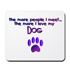 Dogs/Dog Quotes Mousepad