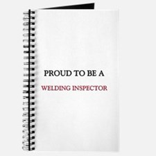 Proud to be a Welding Inspector Journal