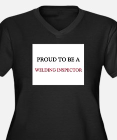 Proud to be a Welding Inspector Women's Plus Size