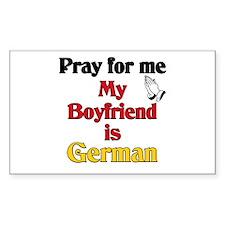 Pray for me my boyfriend is German Decal