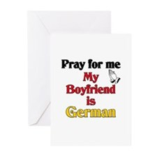 Pray for me my boyfriend is German Greeting Cards