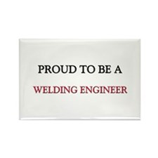Proud to be a Welding Engineer Rectangle Magnet