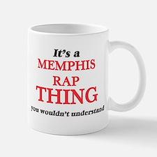 It's a Memphis Rap thing, you wouldn' Mugs