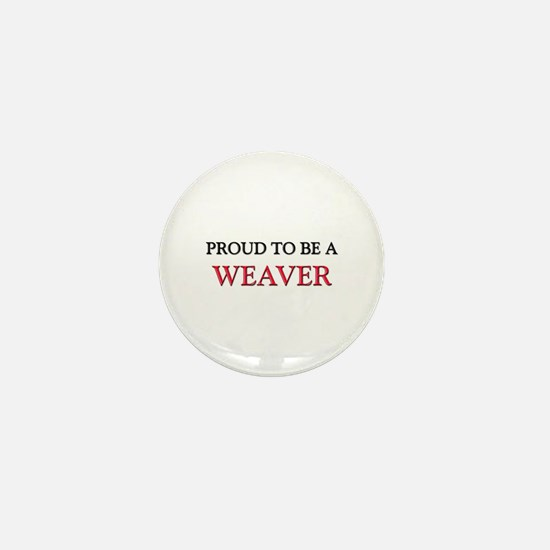 Proud to be a Weaver Mini Button