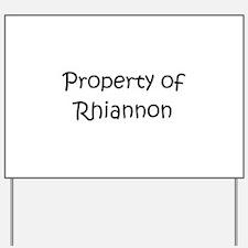 Funny Rhiannon Yard Sign