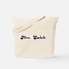 Mrs. Saleh Tote Bag