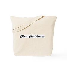 Mrs. Rodriques Tote Bag