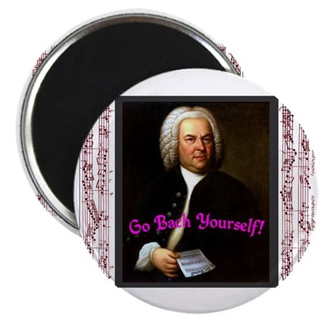 Go Bach Yourself! Magnet