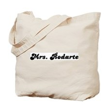 Mrs. Rodarte Tote Bag