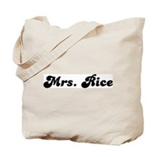 Mrs. Rice Tote Bag