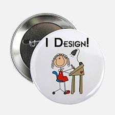 "I Design 2.25"" Button"