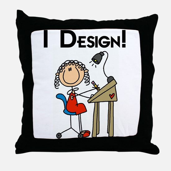 I Design Throw Pillow