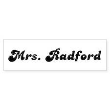 Mrs. Radford Bumper Bumper Sticker