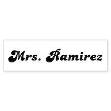 Mrs. Ramirez Bumper Bumper Sticker
