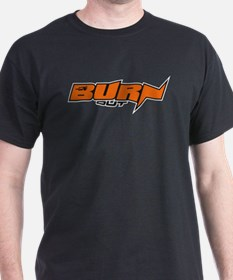BurnOut_logoBLACK T-Shirt