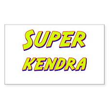 Super kendra Rectangle Decal