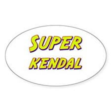 Super kendal Oval Decal