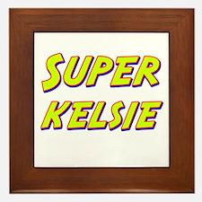 Super kelsie Framed Tile