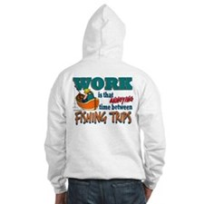 Work vs Fishing Trips Hoodie