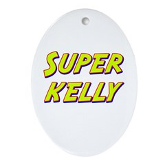 Super kelly Oval Ornament