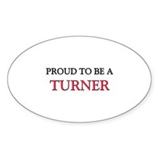 Proud to be a Turner Oval Sticker