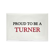 Proud to be a Turner Rectangle Magnet