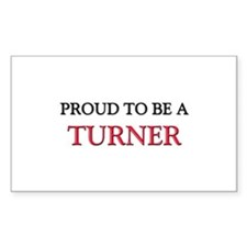 Proud to be a Turner Rectangle Sticker