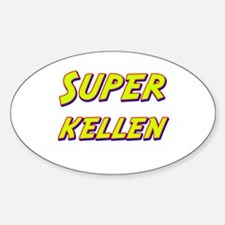 Super kellen Oval Decal