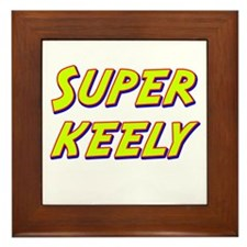 Super keely Framed Tile