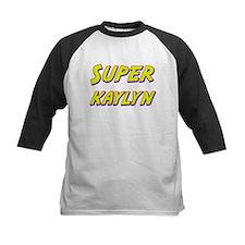 Super kaylyn Tee