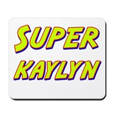Super kaylyn Mousepad