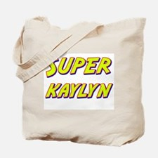 Super kaylyn Tote Bag
