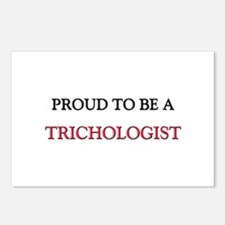 Proud to be a Trichologist Postcards (Package of 8